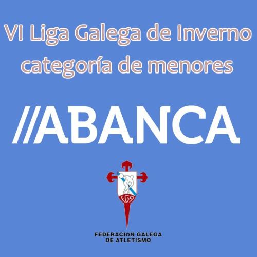 VI Liga Galega de Inverno Categorías de Menores ABANCA