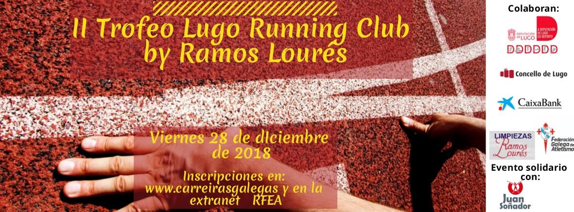 II Trofeo Lugo Running Club by Ramos Lourés