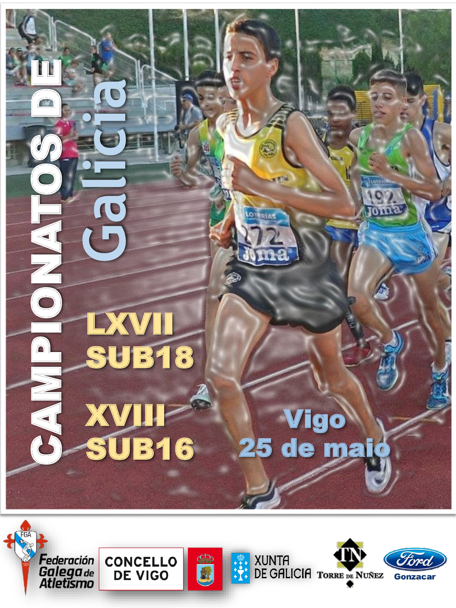 LXVII Campionato de Galicia Sub18 – XVIII Campionato de Galicia Sub16 en Pista ao Aire Libre