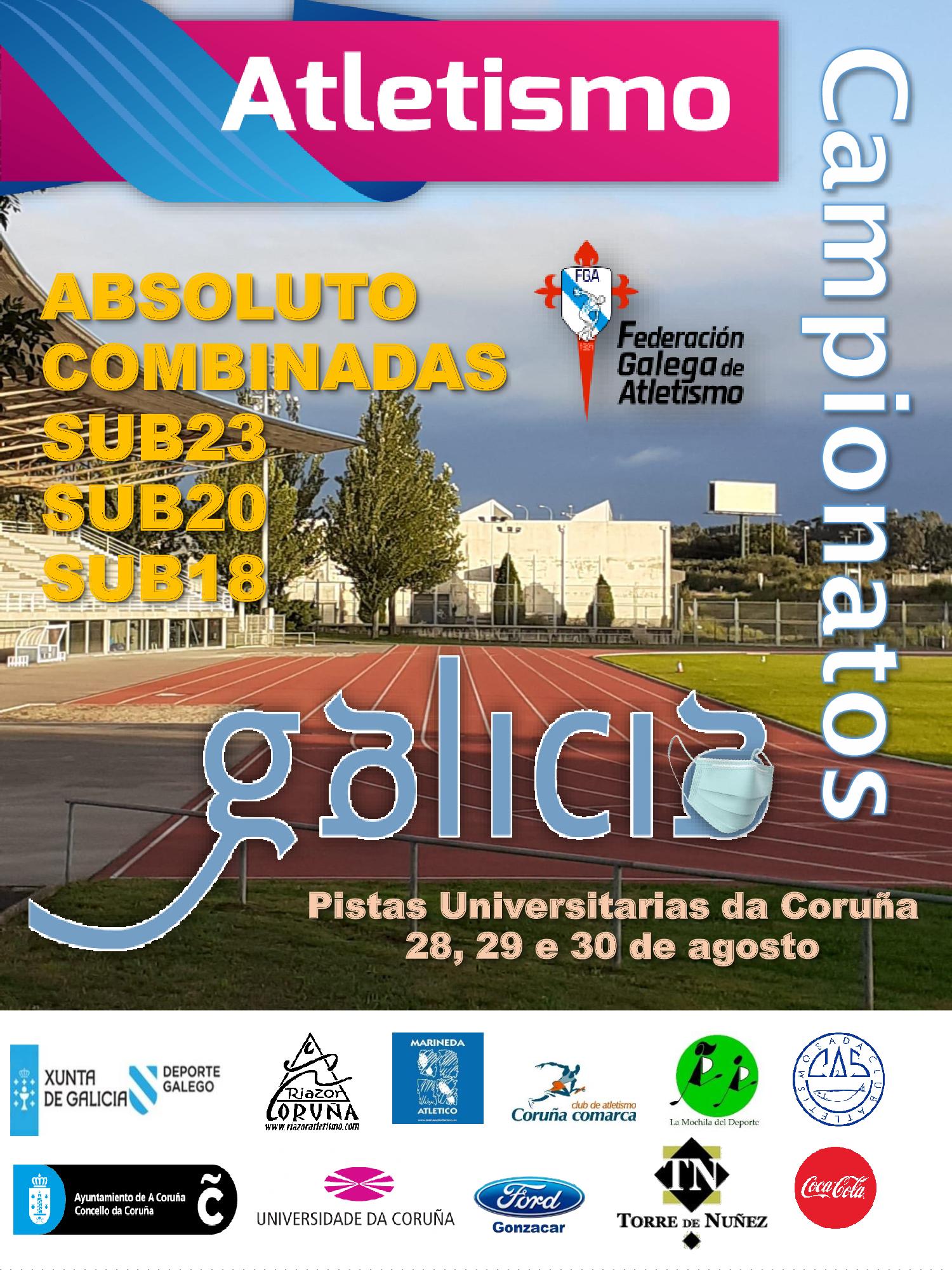 LXXXVII Campionato de Galicia Absoluto Masculino – LIII Campionato de Galicia Absoluto Feminino, Sub 18, Sub 20, Sub 23 e Probas Combinadas en Pista ao Aire Libre
