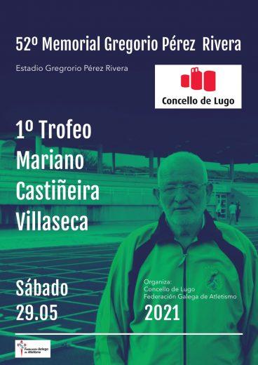 52º Memorial Gregorio Pérez Rivera – 1º Memorial Mariano Castiñeira